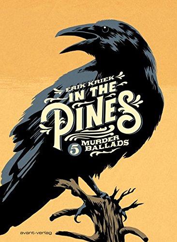 In the Pines: 5 Murderballads