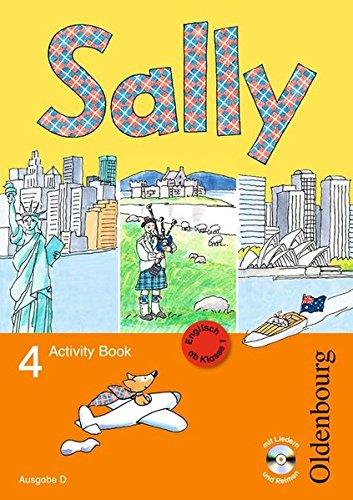 Sally - Englisch ab Klasse 1 - Ausgabe D für alle Bundesländer außer Nordrhein-Westfalen - 2008: 4. Schuljahr - Activity Book mit Audio-CD