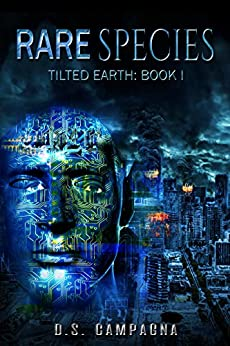 Rare Species: Tilted Earth: Book I (English Edition) por [Campagna, D.S.]