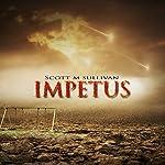 Impetus | Scott M Sullivan