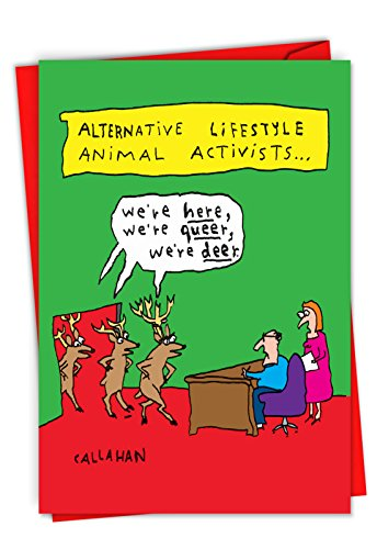 John Callahan's Alternative Activists - Funny Merry Christmas Greeting Card with Envelope (4.63 x 6.75 Inch) - Office Xmas Carol Reindeer, Cartoon Holiday Stationery - Xmas Greeting Card C6143XSG (Gay Holiday Cards)