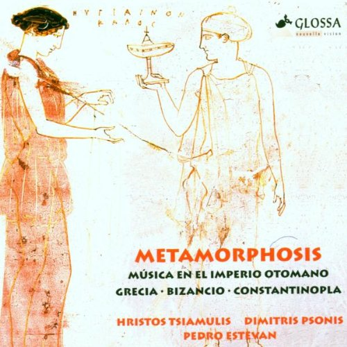 Metamorphosis: Music From Ottoman Empire