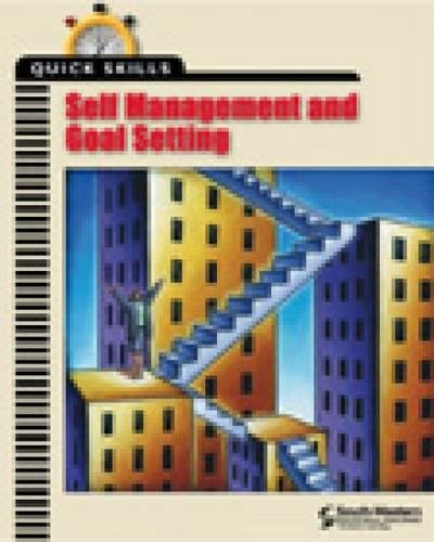 Self Management and Goal Setting (Quick Skills)