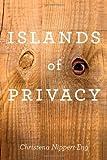 Islands of Privacy, Christena E. Nippert-Eng, 0226586537