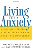 img - for Living With Anxiety: A Clinically-tested Step-by-step Plan For Drug-free Management book / textbook / text book