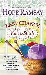 Last Chance Knit & Stitch