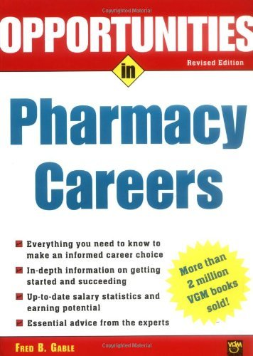 Opportunties in Pharmacy Careers (Opportunities in…Series)
