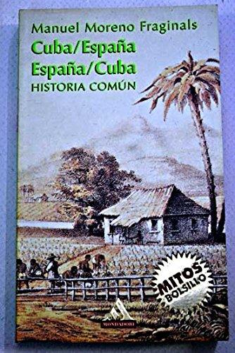 Cuba/España España/Cuba historia comun Guia Verde America: Amazon.es: Manuel Moreno Fraginals: Libros