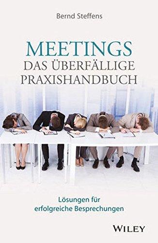 meetings-das-berfllige-praxishandbuch-lsungen-fr-erfolgreiche-besprechungen