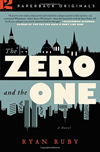 the-zero-and-the-one-a-novel