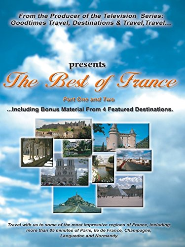 The Best of France (Best Of France Travels)
