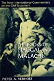 The Books of Haggai and Malachi, Pieter A. Verhoef, 0802823769