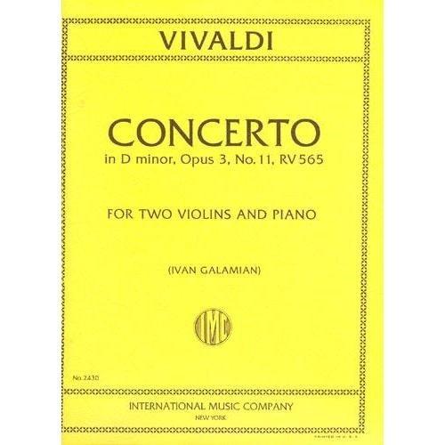 Vivaldi Antonio Concerto in d minor Op. 3 No. 11 RV 565 For Two Violins and Piano. by Iva Galamian