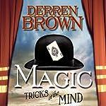 Magic: Tricks of the Mind | Derren Brown
