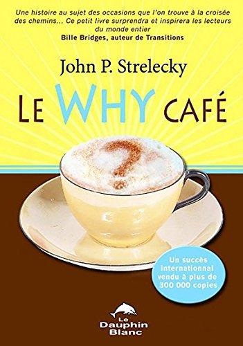 Le Retour au Why Café PDF
