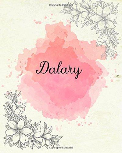 Dalary: 8x10 Inches 110 Pages Pink Floral Cover Design Journal with Lettering Name, Journal Composition Notebook, Dalary
