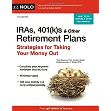 IRAs, 401(k)s & Other Retirement Plans: Strategies for Taking Your Money Out