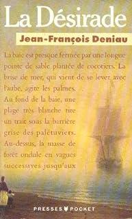 La Désirade, Deniau, Jean-François