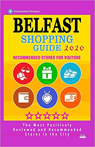 Best Rated Phone 2020 Belfast Shopping Guide 2020: Best Rated Stores in Belfast