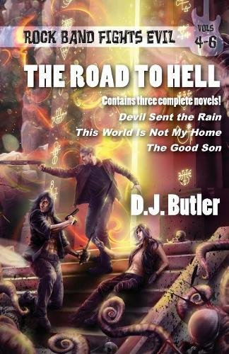 The Road to Hell: Rock Band Fights Evil Vols. 4-6