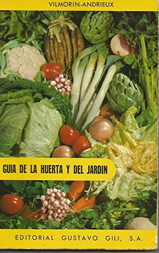 Descargar Libro Guía De La Huerta Y Del Jardín De Roger Roger De Vilmorin