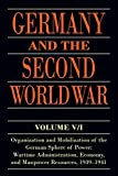 Germany and the Second World War: Volume V/I: Organization and Mobilization of the German Sphere of Power: Wartime Administration, Economy, and Manpower Resources, 1939-1941