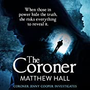 The Coroner: Coroner Jenny Cooper, Book 1 | Matthew Hall
