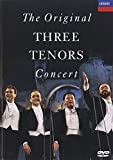 The Original Three Tenors Concert. The World No.1 Classical Bestseller