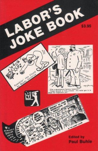 Labor's Joke Book (Workers' Democracy Special Monograph)