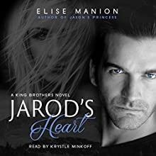 Jarod's Heart: King Brothers Audiobook by Elise Manion Narrated by Krystle Minkoff