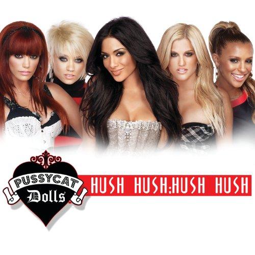 Hush Hush; Hush Hush (Main) (Pussycat Dolls Hush Hush)