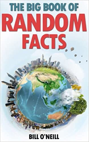 The Big Book of Random Facts: 1000 Interesting Facts And