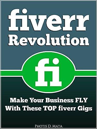 Livre en ligne téléchargement gratuit pdfFiverr Revolution: Make Your Business Fly With These TOP Fiverr Gigs by Photis D. Mata PDF iBook PDB