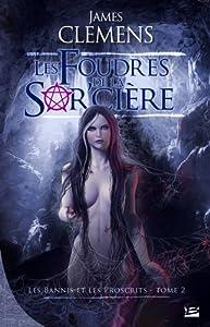"""Afficher """"Les Bannis et les proscrits n° 2 Les Foudres de la sorcière"""""""