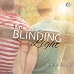 The Blinding Light | Renae Kaye