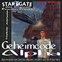 Geheimcode Alpha (Star Gate 4) Hörbuch von Carsten Meurer Gesprochen von: Wilfried Hary
