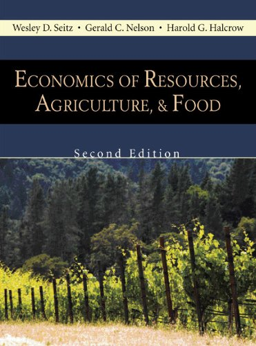 Economics of Resources, Agriculture, and Food, Second Edition