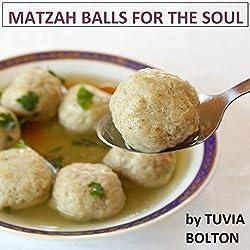 Matzah Balls for the Soul