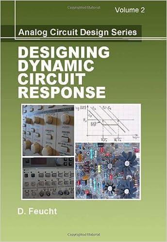 Book By Dennis Feucht Designing Dynamic Circuit Response (Analog Circuit Design)