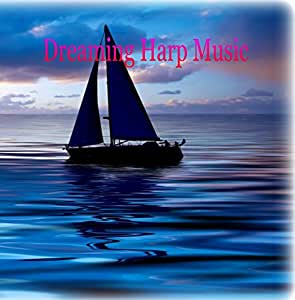 Dreaming Harp Music - Relaxing New Age Peaceful and Spirit Healing