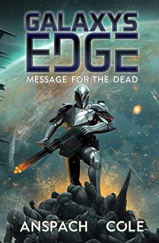 Message for the Dead (Galaxy's Edge) (Volume 8)
