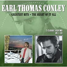 Greatest Hits / The Heart Of It All /  Earl Thomas Conley