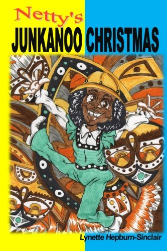 Bahama Collection (Netty's Junkanoo Christmas: A story of a girl growing up in The Bahamas, and her love for a street parade called Junkanoo. (The Netty Collection) (Volume 1))