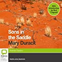 Sons in the Saddle Audiobook by Mary Durack Narrated by Jenny Seedsman