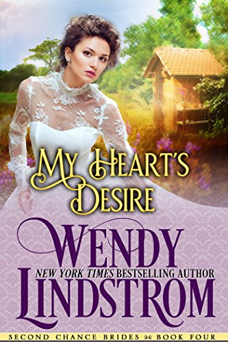 My Heart's Desire: A Sweet & Clean Historical Romance (Second Chance Brides Book 5)