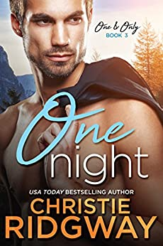 One Night (One & Only Book 3) by [Ridgway, Christie]