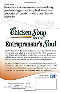 Chicken Soup for the Entrepreneur's Soul: Advice & Inspiration for Fulfilling Dreams (Chicken Soup for the Soul) from Backlist, LLC - a unit of Chicken Soup of the Soul Publishing LLC