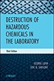 "The book describes practical procedures for the destruction of hazardous chemicals and biological agents in the laboratory in which they are used. The book is a continuation and expansion of ""Destruction of Hazardous Chemicals in the Laboratory."" It ..."