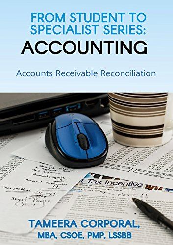 From Student to Specialist Series: Accounts Receivable Reconciliaition (Accounting Book 3)