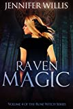 Raven Magic (Rune Witch Book 4)